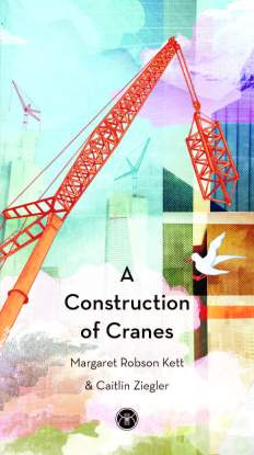 'A Construction of Cranes' cover image